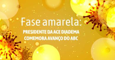 Fase amarela: presidente da ACE Diadema comemora avanço do ABC